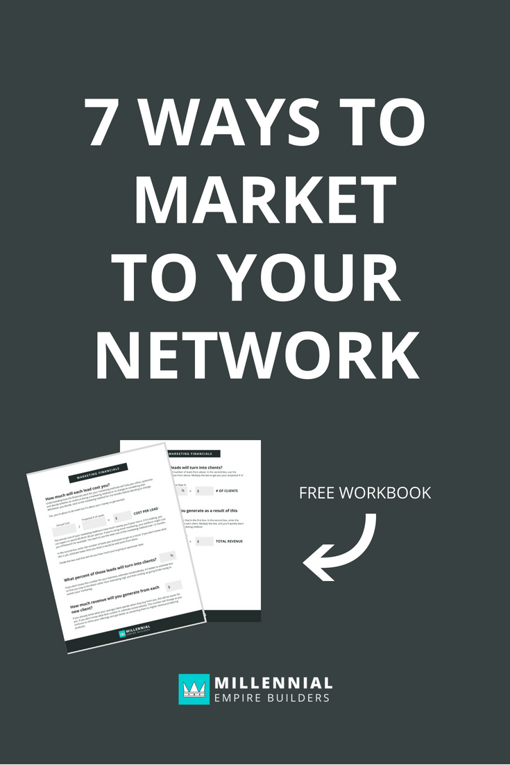 Ever feel like your network has a ton of opportunity, you just can't get them to pay attention? In this article, you'll get 7 of my best marketing ideas to help you grow your income from your network. Oh, and there's a free workbook to help you break down the cost of each method and how much income potential they have. Click through to learn more