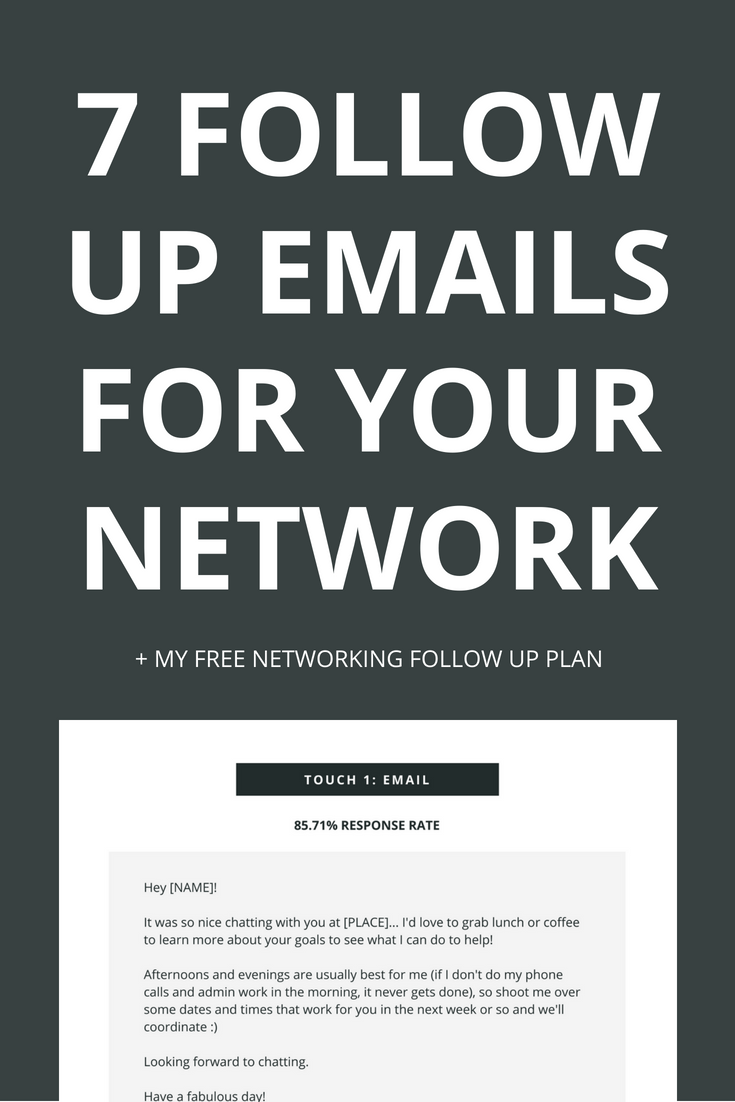 The easiest way to grow your network is to use follow up email templates so you never have to think about what to say to your new connections. In this post, you'll learn about the 7 must have email templates you need to grow your network and you'll get my free 8-week follow-up plan for new contacts. Click through to learn more.