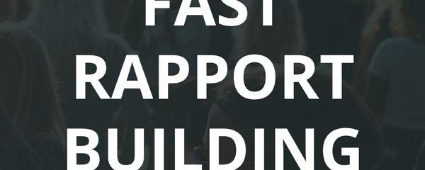 Build Rapport Lightning Fast